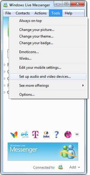 MSN Webcam: 1 - Click on 'Tools' menu and select 'Set up audio and video devices...'.